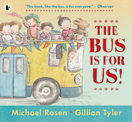 The Bus is for Us illustrated by Gillian Tyler